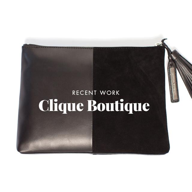 Recent Work: Clique Boutique