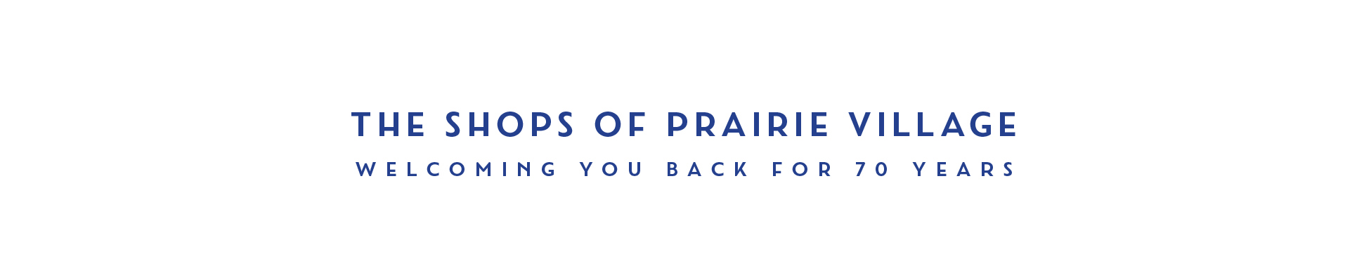 New brand campaign for the shops at Prairie Village