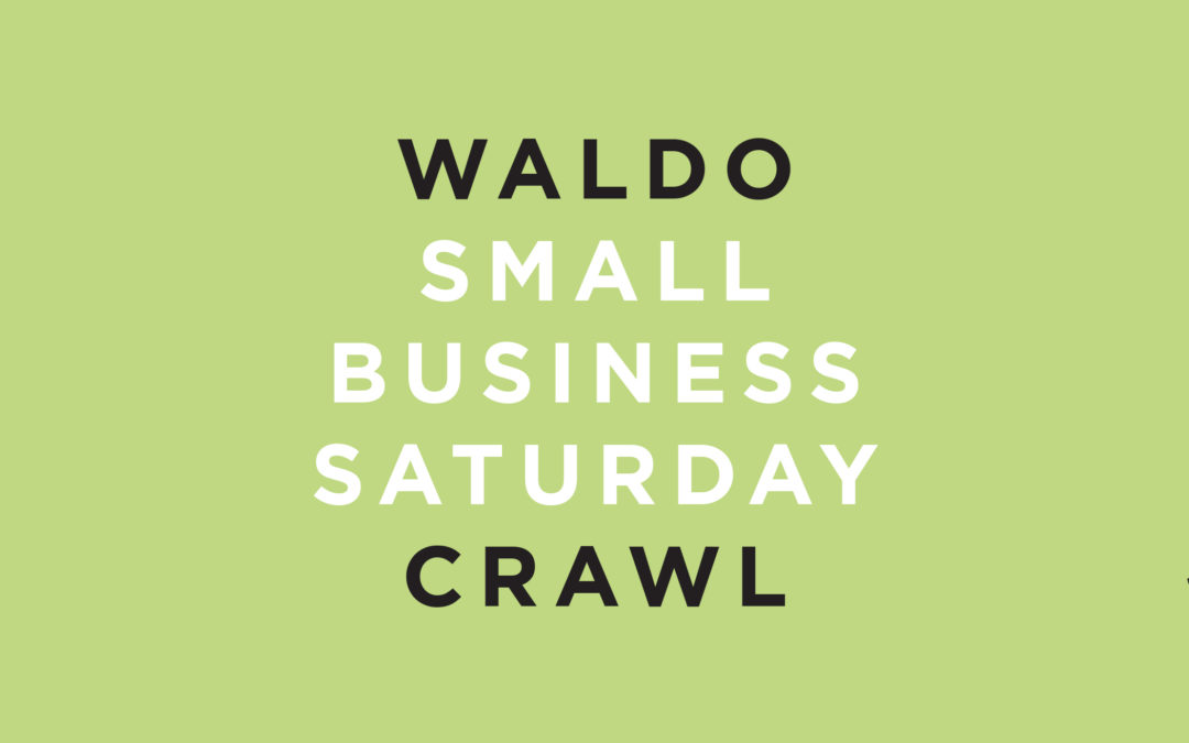 The Small Business Saturday campaign aimed to promote Waldo businesses' discounts for the annual holiday and to show the importance of shopping locally.