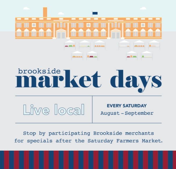 We created Brookside Market Days in an effort to encourage shopping during a slow season, and to partner with the Brookside Farmers Market.
